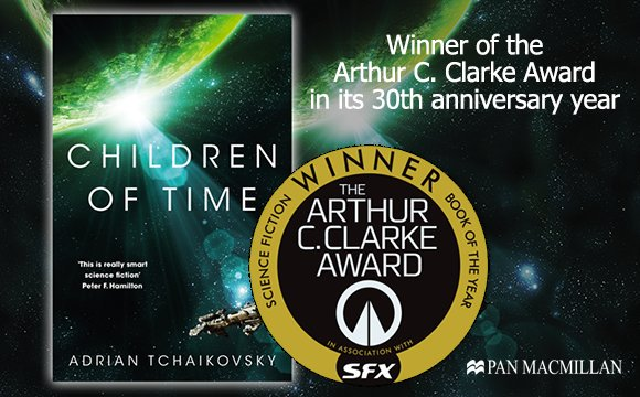 Children of Time: winner of the Arthur C Clarke award.