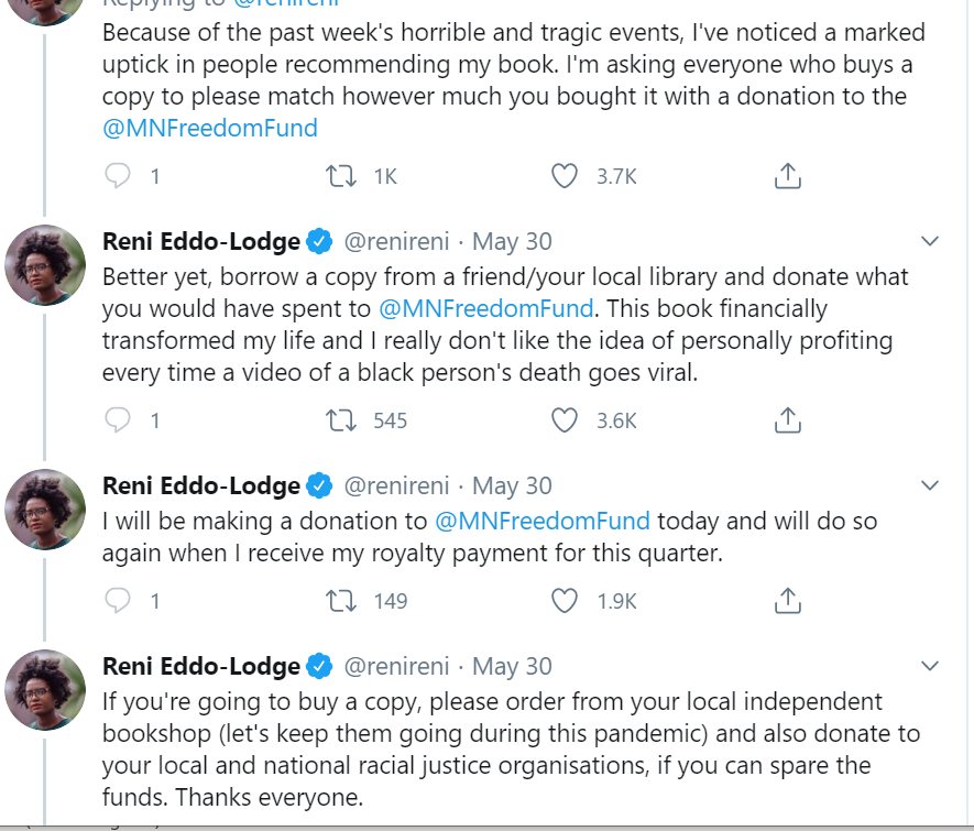 A screenshot of Reni Eddo-Lodge's twitter feed, where Reni recommends people donate to the MN freedom fund instead of (or in addition to) buying their book. https://twitter.com/renireni/status/1266675371904323584