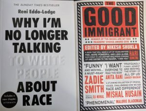 Covers of Why I'm No Longer Talking to White People About Race and The Good Immigrant